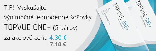 TIP! Vyskúšajte výnimočné jednodenné šošovky TopVue One+ (5párov) za akciovú cenu 4.30 €